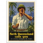 North Queensland Calls You - Vintage Australian Tourism Poster