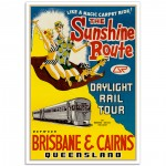 The Sunlander - Brisbane to Cairns - Vintage Australian Railway Poster